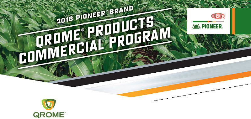 2018 Pioneer® brand Qrome® Products Commercial Program.